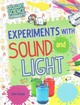 Experiments with Sound and Light - Oxlade, Chris - ISBN: 9781477759653