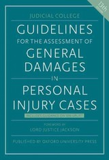 Guidelines For The Assessment Of General Damages In Personal Injury Cases - Judicial College (COR)/ Langstaff, Justice (COM)/ Carson, Peter (COM)/ McKechnie, Stuart (COM)/ Snowden, Steven (COM) - ISBN: 9780198757627
