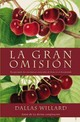 Gran Omisi N - Willard, Professor Dallas - ISBN: 9780829701999