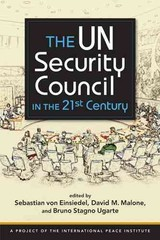Un Security Council In The 21st Century - Einsiedel, Sebastian Von; Einsiedel, Sebastian Von - ISBN: 9781626372597