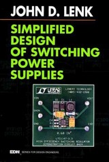 EDN Series for Design Engineers, Simplified Design of Switching Power Supplies - Lenk, John - ISBN: 9780080517209