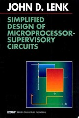 EDN Series for Design Engineers, Simplified Design of Microprocessor-Supervisory Circuits - Lenk, John - ISBN: 9780080517193