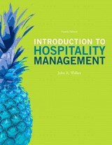 Introduction To Hospitality Management - Walker, John R. - ISBN: 9780134105444
