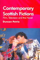Contemporary Scottish Fictions - Film, Television And The Novel - Petrie, Duncan J. - ISBN: 9780748617890
