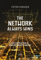 The network always wins - Peter Hinssen - ISBN: 9789401427258