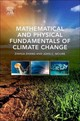 Mathematical and Physical Fundamentals of Climate Change - Zhang, Zhihua; Moore, John C. - ISBN: 9780128005835