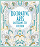 Decorative Arts Patterns To Colour - Various - ISBN: 9781474906616