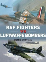Raf Fighters Vs Luftwaffe Bombers - Saunders, Andy - ISBN: 9781472808523
