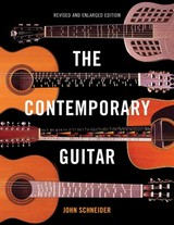 Contemporary Guitar - Schneider, John - ISBN: 9781442237896