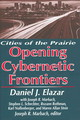 Opening Of The Cybernetic Frontier - Elazar, Daniel - ISBN: 9780765802019