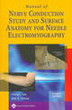 Manual Of Nerve Conduction Study And Surface Anatomy For Needle Electromyography - Delisa, Joel A.; Lee, Hang J. - ISBN: 9780781758215