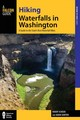 Hiking Waterfalls In Washington - Sawyer, Adam; Scheer, Roddy - ISBN: 9780762787289