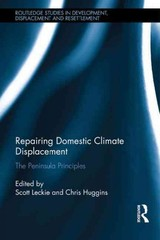 Repairing Domestic Climate Displacement - Leckie, Scott (EDT)/ Huggins, Chris (EDT) - ISBN: 9781138920385