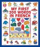 My First 200 Words In French (giant Size) - Lacome, Susie; Dopffer, Guillaume - ISBN: 9781861477606