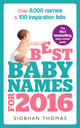 Best Baby Names for 2016 - Thomas, Siobhan - ISBN: 9781785040337