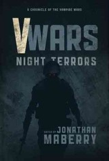 V-wars Night Terrors - Sigler, Scott; Moore, James A.; Maberry, Jonathan; Correia, Larry - ISBN: 9781631402722