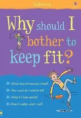 Why Should I Bother To Keep Fit? - Meredith, Sue - ISBN: 9781409599623
