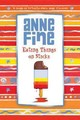 Eating Things On Sticks - Fine, Anne - ISBN: 9780440869375
