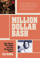 Million Dollar Bash: Bob Dylan, the Band, and the Basement Tapes - Griffin, Sid - ISBN: 9783283012564