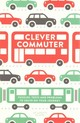 Clever Commuter - Moore, Gareth, B.sc, M.phil, Ph.d - ISBN: 9781782433958