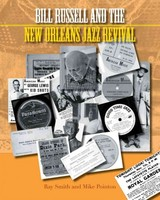 Bill Russell And The New Orleans Jazz Revival - Smith, Ray/ Pointon, Mike/ Avakian, George (FRW) - ISBN: 9781781791691
