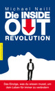 Die Inside-Out-Revolution - Neill, Michael - ISBN: 9783485028479