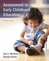 Assessment In Early Childhood Education - Wortham, Sue C./ Hardin, Belinda J. - ISBN: 9780134057286
