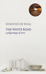 The White Road - De Waal, Edmund - ISBN: 9780701187705