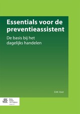 Essentials Voor De Preventieassistent - Voet, D.M. - ISBN: 9789036809542
