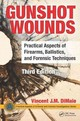 Gunshot Wounds - Dimaio, Vincent J. M., M.d. - ISBN: 9781498725699