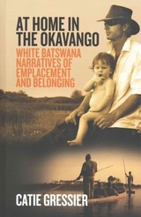 At Home In The Okavango - Gressier, Catie - ISBN: 9781782387732