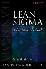 Lean Sigma--a Practitioner's Guide - Wedgwood, Ian D. - ISBN: 9780133991031