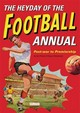 Heyday Of The Football Annual - Preece, Ian - ISBN: 9781472114945