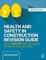Health And Safety In Construction Revision Guide - Ferrett, Ed - ISBN: 9781138916791