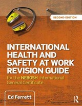 International Health And Safety At Work Revision Guide - Ferrett, Ed - ISBN: 9781138916760