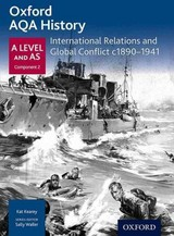 Oxford Aqa History For A Level: International Relations And Global Conflict C1890-1941 - Kearey, Kat - ISBN: 9780198354543