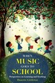 When Music Goes To School - Littleton, Danette - ISBN: 9781475813340
