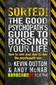 Sorted! - Dutton, Dr Kevin; McNab, Andy - ISBN: 9780552172004