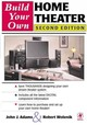 Build Your Own Home Theater - Wolenik, Robert; Adams, John - ISBN: 9780080500386