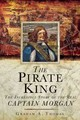 The Pirate King - Thomas, Graham A. - ISBN: 9781632205124