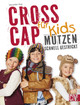 Cross Cap für Kids - Hug, Veronika - ISBN: 9783841063465