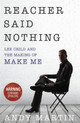 Reacher Said Nothing: Lee Child And The Making Of Make Me - Martin, Andy - ISBN: 9780593076620