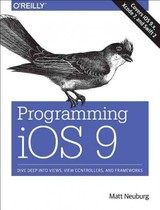 Programming IOS 9 - Neuburg, Matt - ISBN: 9781491936856