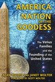 America: Nation Of The Goddess - Butler, Alan; Wolter, Janet - ISBN: 9781620553978