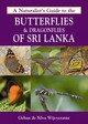 A Naturalist's Guide To The Butterflies & Dragonflies Of Sri Lanka - Wijeyeratne, Gehan De Silva - ISBN: 9781909612501