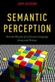 Semantic Perception - Azzouni, Jody (professor Of Philosophy, Professor Of Philosophy, Tufts University) - ISBN: 9780190275549