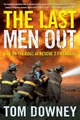 The Last Men Out - Downey, Tom - ISBN: 9780805078442