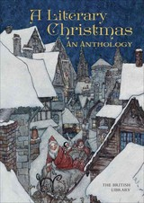 A Literary Christmas - British Library (COR) - ISBN: 9780712356138