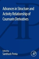 Advances in Structure and Activity Relationship of Coumarin Derivatives - ISBN: 9780128038734