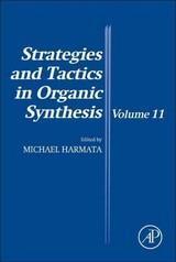 Strategies and Tactics in Organic Synthesis, Strategies and Tactics in Organic Synthesis - ISBN: 9780081000465